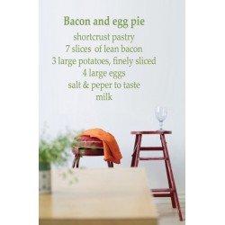 Muursticker - Muurtekst Bacon egg pie