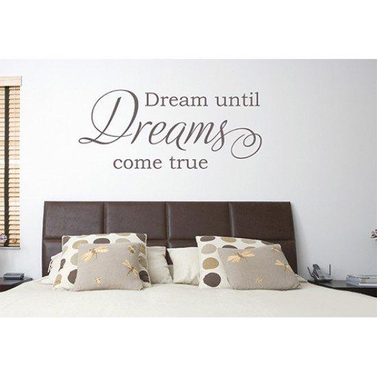 Muursticker - Muurtekst Dream until