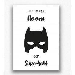 Poster - Hier slaapt een superheld met naam