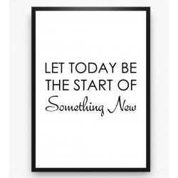 Poster - Let today be