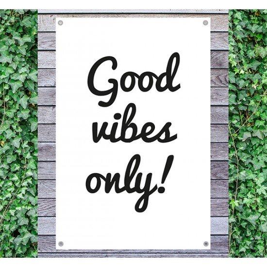 Tuindoek - Tuintekst Good vibes only