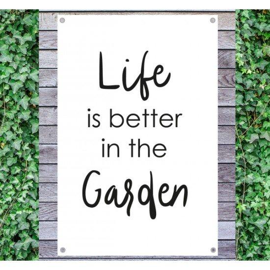 Tuindoek - Tuintekst Life is better in the garden