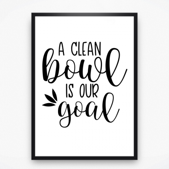 Poster - A clean bowl
