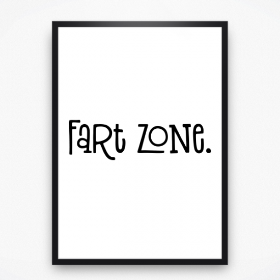 Poster - Fart zone