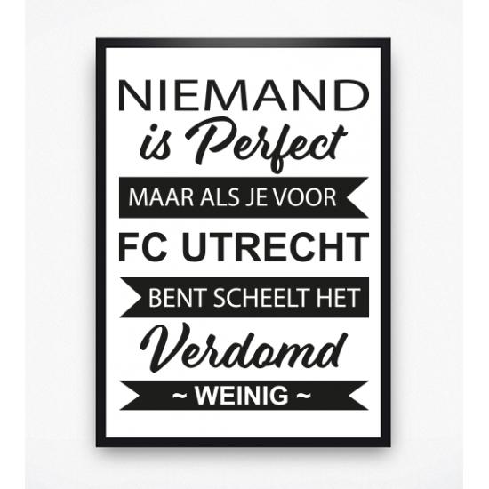 Poster - Niemand is perfect FC Utrecht