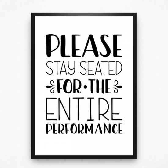 Poster - Please stay seated