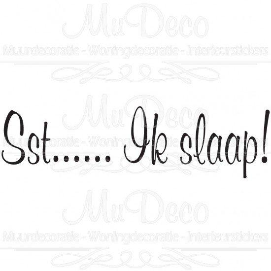 Muursticker Muurtekst Sst Ik Slaap