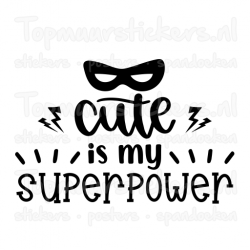Muursticker - Muurtekst Cute is my superpower