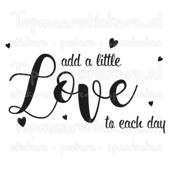 Muursticker - Muurtekst Add a little love