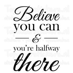 Muursticker - Muurtekst Believe you can