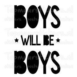 Muursticker - Muurtekst Boys will be boys