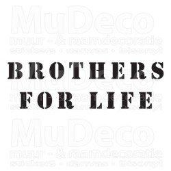Muursticker - Muurtekst Brothers for life