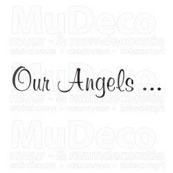 Muursticker - Muurtekst Our Angels